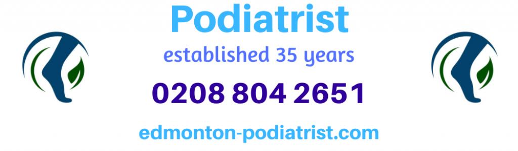 Edmonton Podiatrist in N9 - Call 0208 804 2651